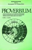 Proverbium 1 (1965) - 15 (1970) Proverbium 16 (1971) - 25 (1975)