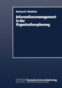Informationsmanagement in Der Organisationsplanung [GER]