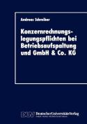 Konzernrechnungslegungspflichten bei Betriebsaufspaltung und GmbH & Co. KG  [GER]