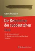 Die Belemniten Des Suddeutschen Jura [GER]
