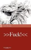 >>Fuck!