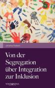 Von Der Segregation Ber Integration Zur Inklusion