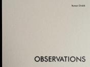 Roman Ondak: Observations