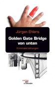 Golden Gate Bridge Von Unten [GER]
