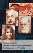 Zeittafel Zur Psychologie Von Intelligenz, Hochbegabung Und Kreativitat [GER]