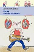 Rocky Und Die Schweine [GER]
