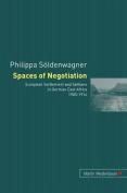 Spaces of Negotiation