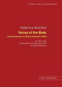 Voices of the Body - Iminal Grammar in Guido Cavalcanti's Rime (Interkulturelle Begegnungen