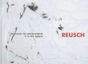 Erich Reusch: It Is the Space