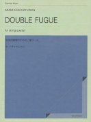 Double Fugue for String Quartet