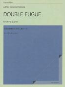 Double Fugue for String Quartet