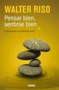 Pensar Bien, Sentirse Bien [Spanish]