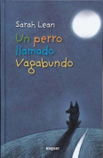 Un Perro Llamado Vagabundo = A Dog Called Homeless [Spanish]