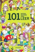 101 Buenas Razones Para Leer [Spanish]