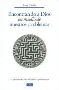 Encontrando A Dios en Medio de Nuestros Problemas [Spanish]