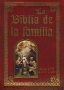 La Biblia de la Familia-Edicion Cathoica-OS [With La Biblia de Familia] [Spanish]