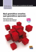 Que Gramatica Ensenar [Spanish]