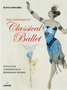 Language of Classical Ballet