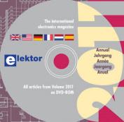 Elektor: All Articles in Elektor Volume 2011 on DVD-ROM