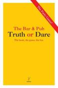Truth or Dare - The Bar/Pub Version