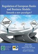 Regulation of European Banks and Business Models