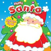 Fluffy Santa [Board book]
