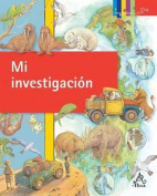 Mi Investigacion (My Research Project) (Coleccion Click Click [Spanish]