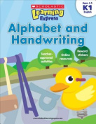 Scholastic Teaching Resources SC-9789810713485 Learning Express K-1 Alphabet and Handwriting