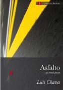 Asfalto (Un Road Poem) [Spanish]