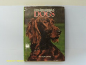 World Encyclopedia of Dogs [Hardback]