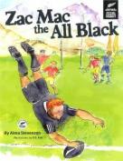 Zac Mac the All Black