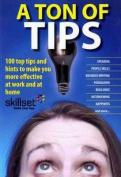 A Ton of Tips