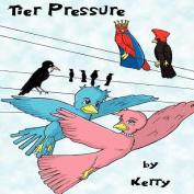 Tier Pressure