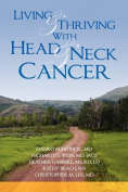 Living and Thriving with Head and Neck Cancer