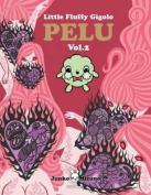 Little Fluffy Gigolo Pelu, Volume 2
