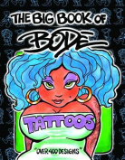 The Big Book of Bode Tattoos