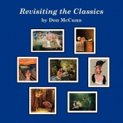 Revisiting the Classics