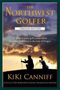 The Northwest Golfer; Oregon Edition