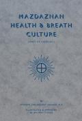 Mazdaznan Health & Breath Culture