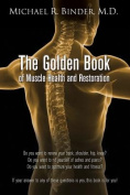 The Golden Book of Muscle Health and Restoration