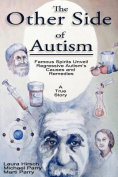 The Other Side of Autism