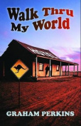 Walk Thru My World