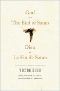 God and the End of Satan/Dieu and La Fin de Satan