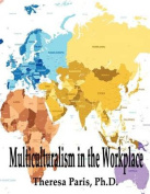 Multiculturalism in the Workplace