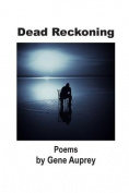 Dead Reckoning: Poems