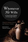 Whomever He Wills