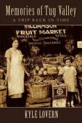 Memories of Tug Valley