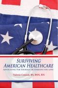 Surviving American Healthcare