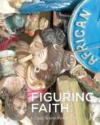 Figuring Faith