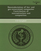 Nanoindentation of Bio- And Geo-Mineralized Composites